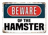 Hslly Beware of The Hamster Vintage Blechschilder