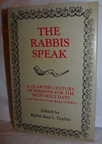 The Rabbis speak: A Quarter Century of Sermons for the High Holy Days from the New York Board of Rabbis