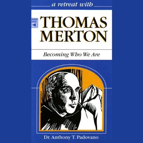 A Retreat With Thomas Merton cover art