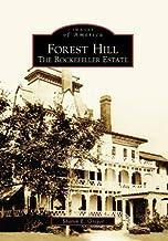 Forest Hill: The Rockefeller Estate