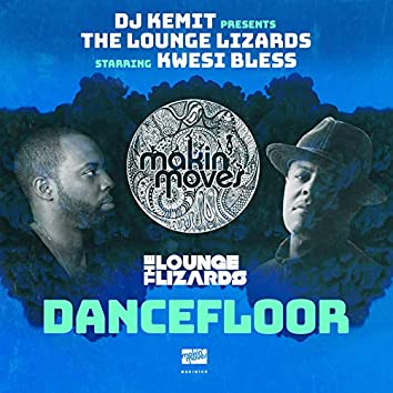 DJ Kemit Presents: Dancefloor (feat. Kwesi Bless)