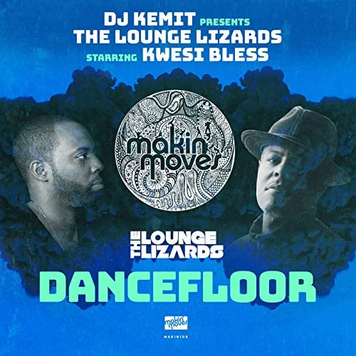 The Lounge Lizards feat. Kwesi Bless