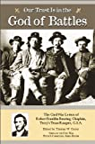 Our Trust is in the God of Battles: The Civil War Letters of Robert Franklin Bunting, Chaplain, Terry's Texas Rangers (Voices of the Civil War)