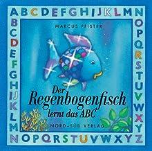 Regenbogenfisch lernt das ABC, Der (German Edition)