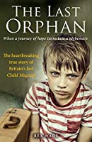The Last Orphan: When a Journey of Hope Turns into a Nightmare