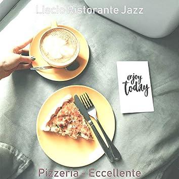 Pizzeria - Eccellente