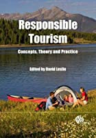 Responsible Tourism: Concepts, Theory and Practice