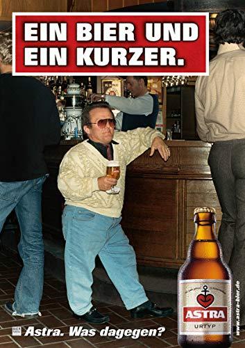 ASTRA Bier Werbung/Reklame Plakat DIN A1 59,4 x 84,1cm EIN Bier und EIN Kurzer, kultiges Poster aus St. Pauli