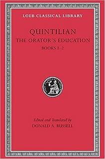 The Orator's Education, Volume I: Books 1-2 (Loeb Classical Library)