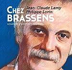 Chez Brassens - Légende d'un poète éternel de Jean-Claude Lamy