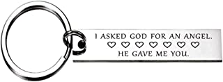 I Asked God for an Angel He Gave Me You Keychain Gift for Her Wife Girlfriend Daughter