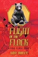 Flight of the Flock 1: Rising Flock