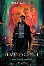 Hugh Jackman stars in Reminiscence arriving on Digital Oct. 1 and on 4K, Blu-ray, DVD Nov. 9 from Warner Bros.