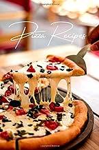 Pizza recipes | Blank Recipe book | Empty custom personalized Italian recipe book journal for women and men: Blank recipe ...