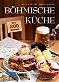 Böhmische Küche: Über 200 Rezepte!