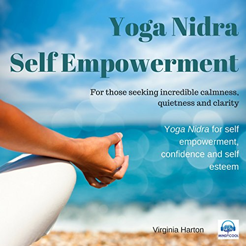 Self Empowerment     Yoga Nidra              By:                                                                                                                                 Virginia Harton                               Narrated by:                                                                                                                                 Virginia Harton                      Length: 29 mins     3 ratings     Overall 4.3
