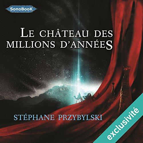 Le Château des Millions d'années (Tétralogie des Origines 1) audiobook cover art