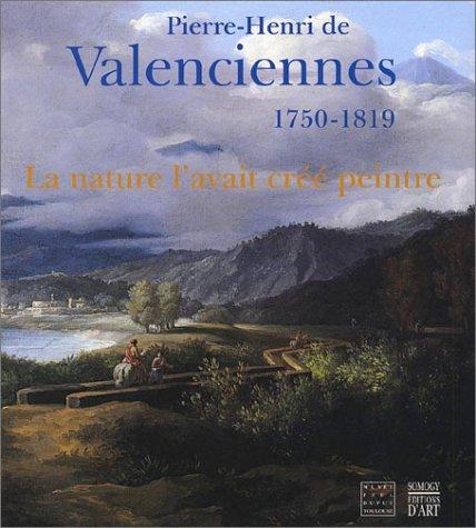 Pierre-Henri de Valenciennes, 1750-1819