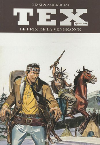Tex, Tome 19 : Le prix de la vengeance