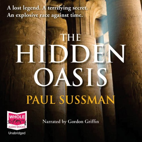 The Hidden Oasis audiobook cover art