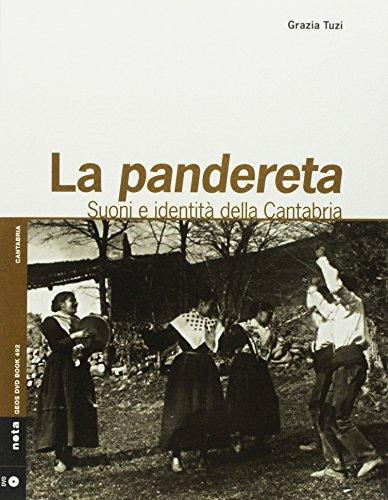 Pandereta. Suoni e identità del Cantabria. Con Libro