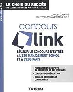 Concours link - Réussir le concours d'entrée à l'ESG Management School et à l'EBS Paris de Franck Attelan