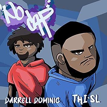 No Cap (feat. Thi'sl)