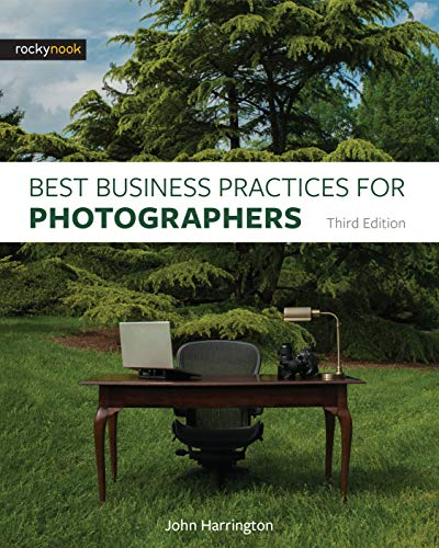 Compare Textbook Prices for Best Business Practices for Photographers, Third Edition 3 Edition ISBN 9781681982663 by Harrington, John