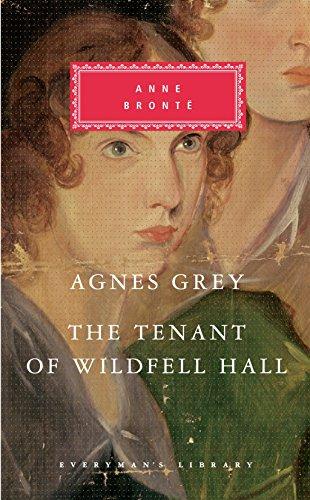 Agnes Grey/The Tenant of Wildfell Hall (Everyman Classics)