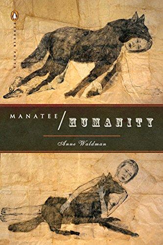 Manatee/Humanity (Penguin Poets)