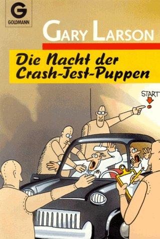 Die Nacht der Crash-Test-Puppen