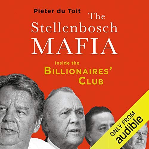 The Stellenbosch Mafia Audiobook By Pieter du Toit cover art