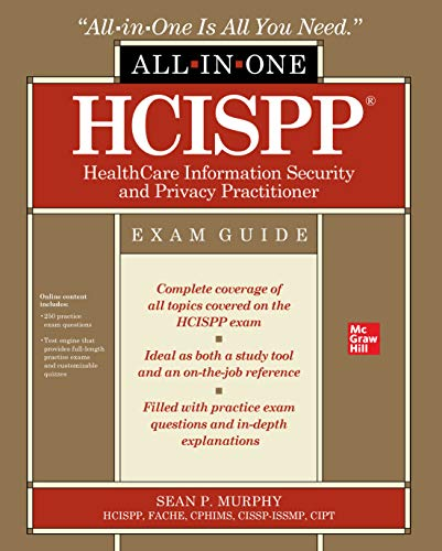 HCISPP HealthCare Information Security and Privacy Practitioner All-in-One Exam Guide (English Edition)