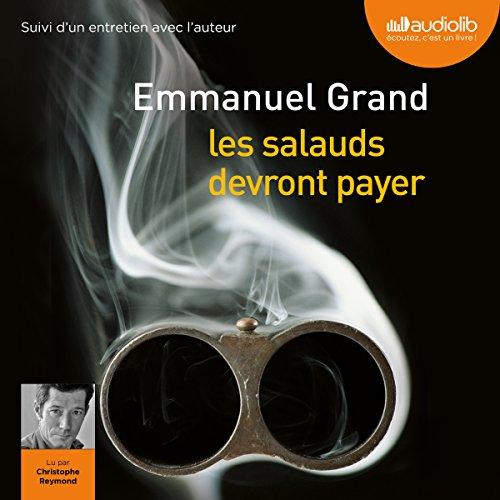 EMMANUEL GRAND - LES SALAUDS DEVRONT PAYER [2017] [MP3 128KBPS]