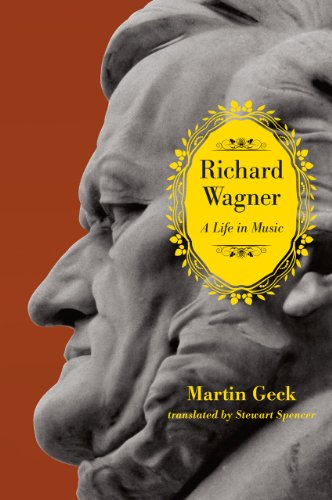 Price comparison product image Richard Wagner: A Life in Music