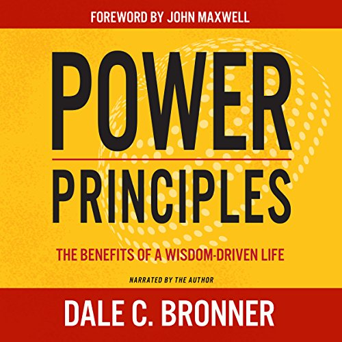 Power Principles: The Benefits of a Wisdom-Driven Life audiobook cover art