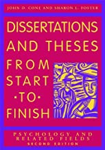 Dissertations and Theses From Start to Finish: Psychology and Related Fields, Second Edition