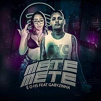 Mete Mete (feat. GABYZINHA) (Remix)