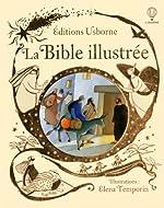 La Bible illustrée de Heather Amery