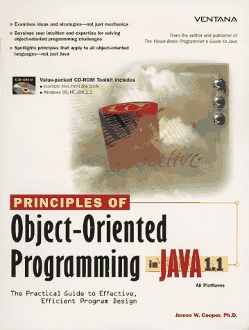 Principles of Object Oriented Programming with Java by James W. Cooper (1997-01-02)