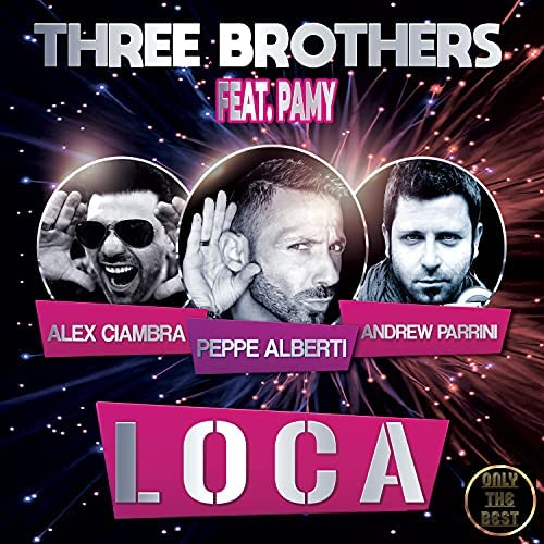 The Three Brothers feat. Peppe Alberti, Andrew Parrini, Alex Ciambra & La Pamy