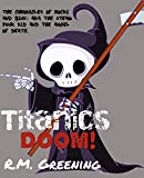 Titanic's Doom (The Chronicles Of Rocky And Binx: Aka The Steam Punk Kid and The Grim Reaper Book 1) (English Edition)