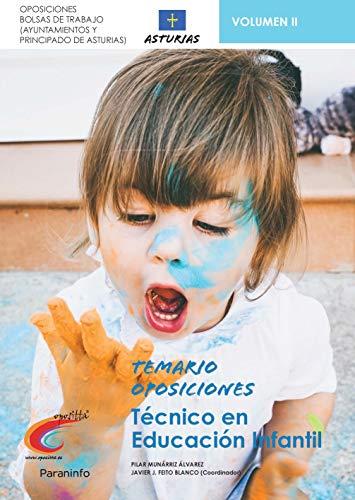 Temario Oposiciones Bolsa de Trabajo para Técnicos de Educación Infantil. Ayuntamientos de Asturias y Principado de Asturias. Vol. II