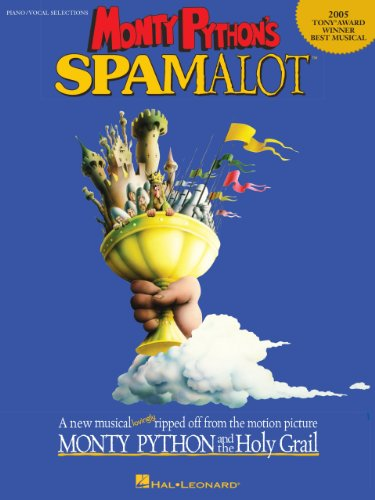 Monty Python's Spamalot Songbook: 2005 Tony  Award Winner - Best Musical (English Edition)