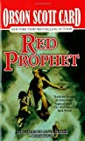 Red Prophet (Tales of Alvin Maker, Book 2) by Orson Scott Card (1992-07-15)