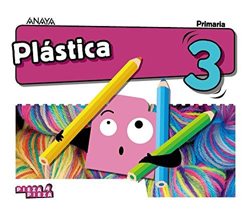 Plástica 3. (Pieza a Pieza)