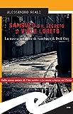 Sambuco e il segreto di Viale Loreto: La nuova indagine di Sambuco & Dell'Oro (Italian E...