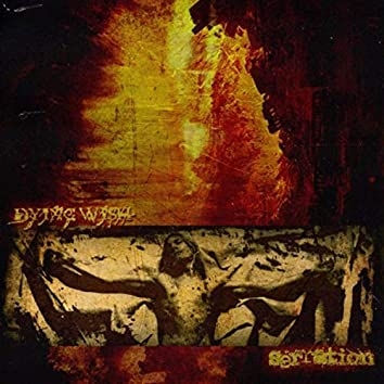 Dying Wish / Serration