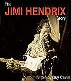 Jimi Hendrix Story (English Edition)