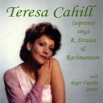 Teresa Cahill sings R. Strauss & Rachmaninov